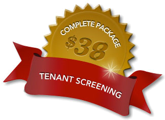 Tenant Screening - Complete package only $35